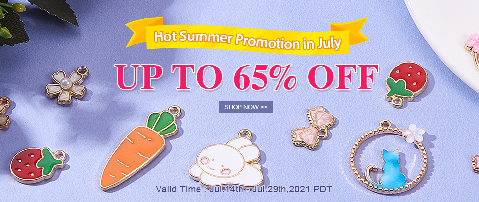 July Promotion Up to  65% OFF